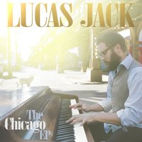The Chicago EP — Lucas Jack