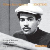Excition — Frank Foster, Hilton Ruiz, Richard Williams, Buster Williams, Roy Brooks