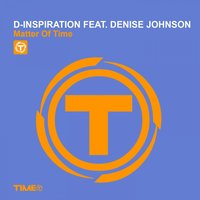 Matter of Time — Denise Johnson, D-Inspiration