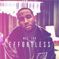 Effortless — Mac Irv