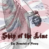 The Downfall of Piracy — Ship of the Line
