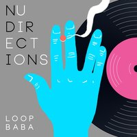 Nu Directions — Loopbaba