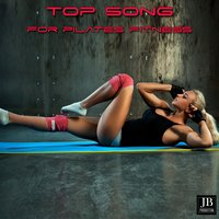 Top Song For Pilats Fitness — сборник