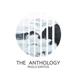 The Anthology — Paolo Santos
