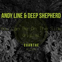 You Can Be on the Side — Andy Line, Deep Shepherd