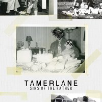 Sins of the Father — Tamerlane