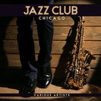 Jazz Club Chicago — сборник