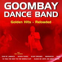 Golden Hits Reloaded — Goombay Dance Band