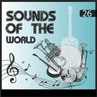 Sounds Of The World, Vol. 26 — сборник