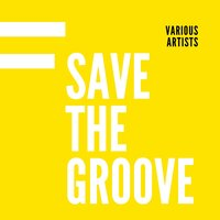 Save the Groove — сборник