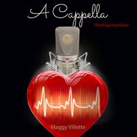 A cappella: Thanksgiving Grace — Maggy Villette