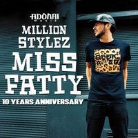 Miss Fatty — Million Stylez