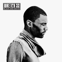 Black and White — Wretch 32