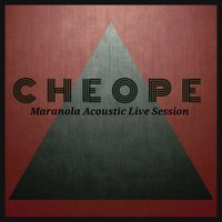 Maranola Acoustic Live Session — Cheope