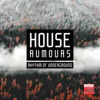 House Rumours (Rhythm Of Underground) — сборник