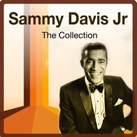 The Collection — Sammy Davis, Jr.