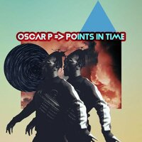 Points in Time — Oscar P