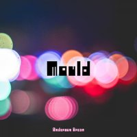 Mould — Anderson Dream