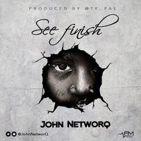 See Finish — John Networq