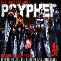 Psypher '17 (Juggalo Love) — Insane Clown Posse, Lyte, Big Hoodoo, Ouija Macc