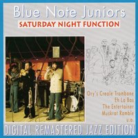 Saturday Night Function — Blue Note Juniors