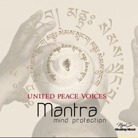 Mantra Mind Protection — United Peace Voices