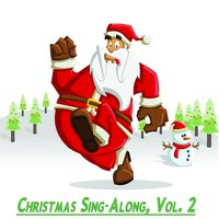 Christmas Sing-Along, Vol. 2 — сборник
