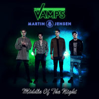 Middle Of The Night — The Vamps, Martin Jensen