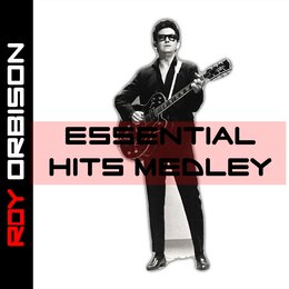 Essential Hits Medley: Only The Lonely / Crying / Running Scared / Love Hurts / Candy Man / Blue Angel / I Can't Stop Loving You / I'm Hurtin' / Bye Bye Love / Uptown / Raindrops / I'll Say It's My Fault / Jolie / Seems To Me / Pretty One / Sweet And Inno — Roy Orbison