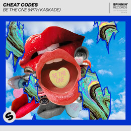 Be The One (with Kaskade) — Cheat Codes, Kaskade