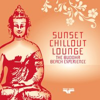 Sunset Chill Out Lounge 4 (Red Buddha Beach Experience) — сборник