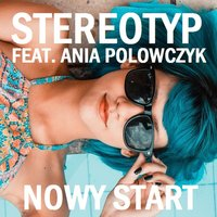 Nowy Start — Stereotyp