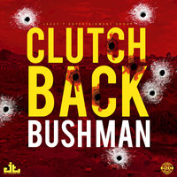 Clutch Back — Bushman