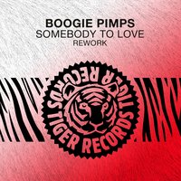 Somebody to Love (Rework) - Radio Mixes — Boogie Pimps