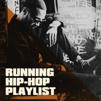 Running Hip-Hop Playlist — Hip Hop Masters