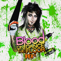 Sex Rx — Blood On The Dance Floor