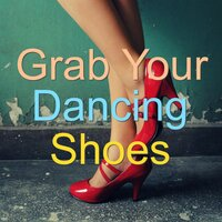 Grab Your Dancing Shoes — сборник
