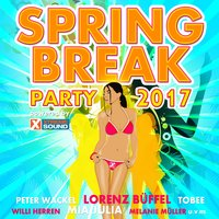 Spring Break Party 2017 Powered by Xtreme Sound — сборник