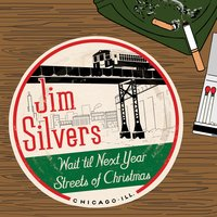Wait Til Next Year/Streets of Christmas — Jim Silvers