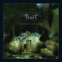 Innocence and Wrath — Celtic Frost