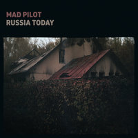 Russia Today — Mad Pilot