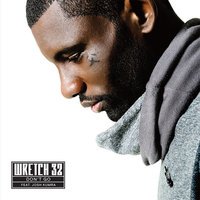 Don't Go — Wretch 32