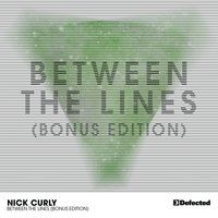 Between The Lines — Nick Curly