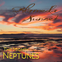 Alameda Sunset — The Mighty Neptunes