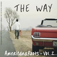 The Way - Americana Roots, Vol. 2 — сборник