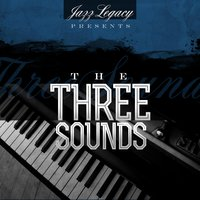 Jazz Legacy — The Three Sounds
