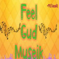 Feel Gud Museik — Mz'vocalz