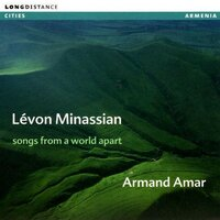 Songs From a World Apart — Levon Minassian, Armand Amar