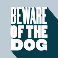 Beware Of The Dog — Peter Brown