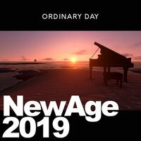 New Age 2019 — Ordinary Day